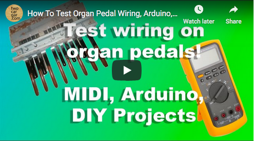 Testing Organ Pedal Wiring